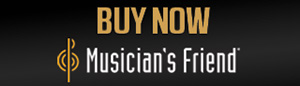 Buy Now from Musician's Friend